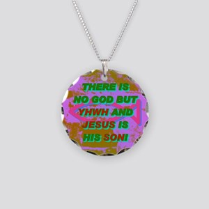 13-THERE IS NO GOD BUT YHWH  Necklace Circle Charm