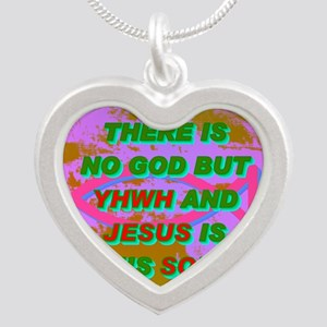 13-THERE IS NO GOD BUT YHWH  Silver Heart Necklace