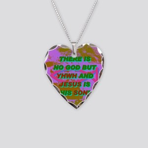 13-THERE IS NO GOD BUT YHWH A Necklace Heart Charm