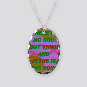16-THERE IS NO GOD BUT YHWH AN Necklace Oval Charm