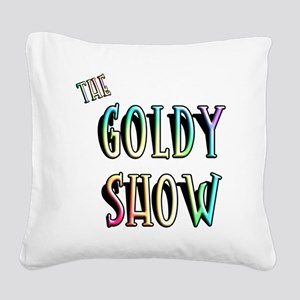 the_goldy_show Square Canvas Pillow