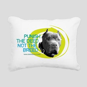 Punish The Deed Rectangular Canvas Pillow
