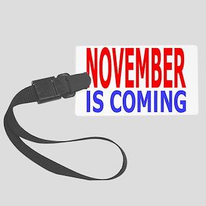 novemberiscoming Large Luggage Tag