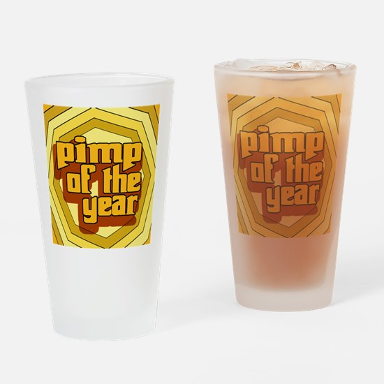 Pimp Of The Year --T-Shirt Drinking Glass