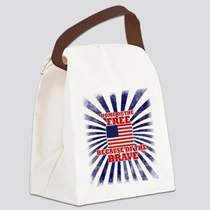 Home of the free because of the b Canvas Lunch Bag