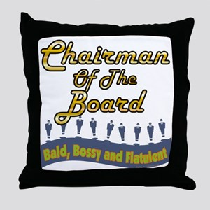 Chairman Of The Board Throw Pillow