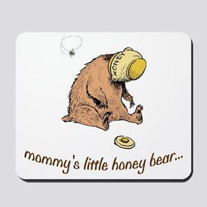 mommys little honey bear Mousepad