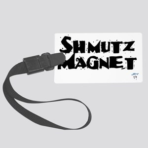 Shmutz Magnet Large Luggage Tag