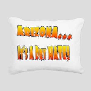 Arizona Dry Hate Rectangular Canvas Pillow