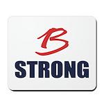 B Strong Mousepad