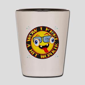 Feelling Wonkie Shot Glass