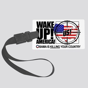 2012-wake-up-america-obamas-katr Large Luggage Tag