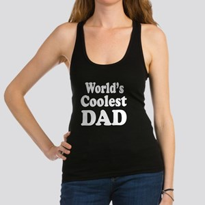Worlds coolest Dad white Racerback Tank Top