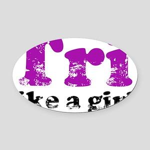 tri_likeagirl Oval Car Magnet