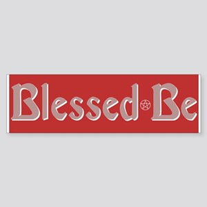 """""""Blessed Be #2"""" Bumper Sticker"""