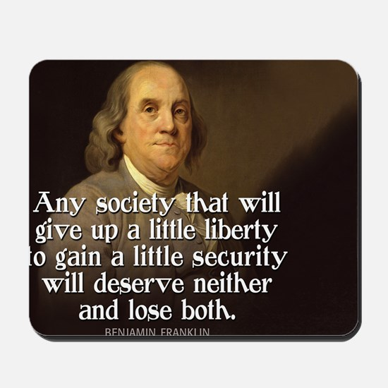 Ben Franklin Quote Mousepad
