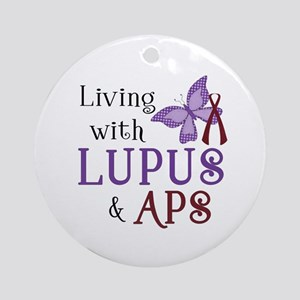 Living with Lupus  APS Round Ornament
