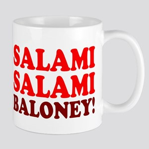 SALAMI - SALAMI - BALONEY! Mugs
