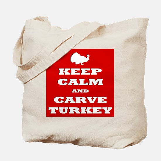 Keep Calm and Carve Turkey Thanksgiving R Tote Bag