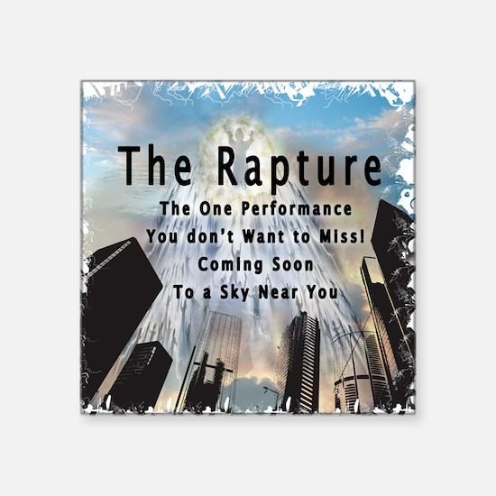 """The Rapture Square Sticker 3"""" x 3"""""""