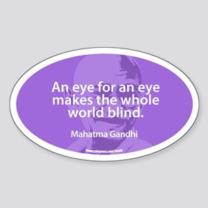 GANDHI - AN EYE FOR AN EYE Oval Sticker