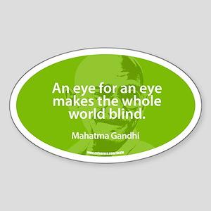 GANDHI - AN EYE FOR AN EYE Oval Sticker