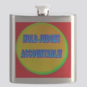 HOLD JUDGES ACCOUNTABLE!(mousepad) Flask