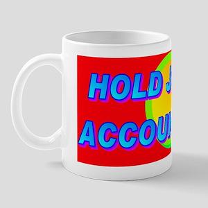 HOLD JUDGES ACCOUNTABLE!(small framed p Mug