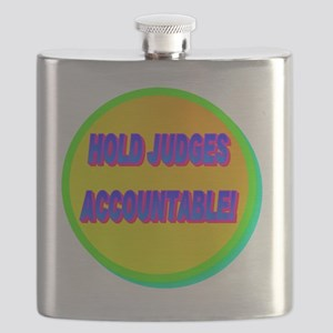 HOLD JUDGES ACCOUNTABLE!(white) Flask