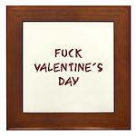 Fuck Valentine's Day Framed Tile