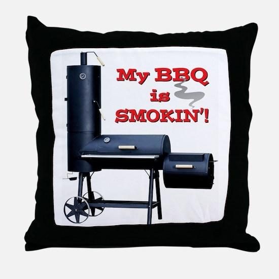 2-MyBBQisSmokin Throw Pillow