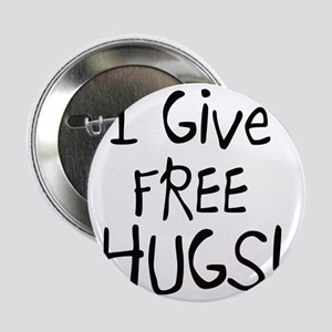 "I Give Free Hugs 2.25"" Button"