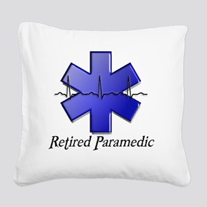 Retired Paramedic Square Canvas Pillow