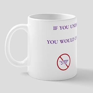 undrstnd-nostep Mug
