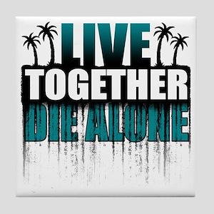 live-together-island-tl-hl- Tile Coaster