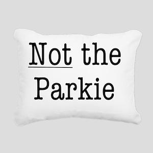 not the parkie Rectangular Canvas Pillow