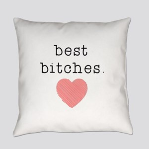 Best Bitches Everyday Pillow