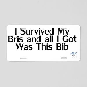 ISurvivedMyBrisBib Aluminum License Plate