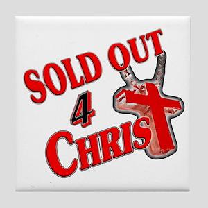 SOLD OUT 4 CHRIST_ Tile Coaster