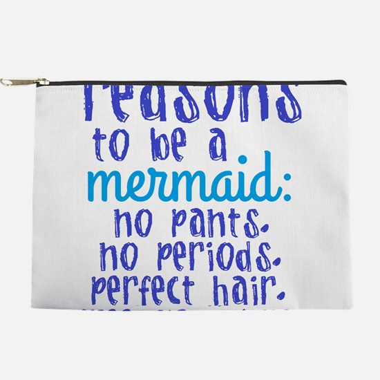 Reasons to be a Mermaid Makeup Pouch