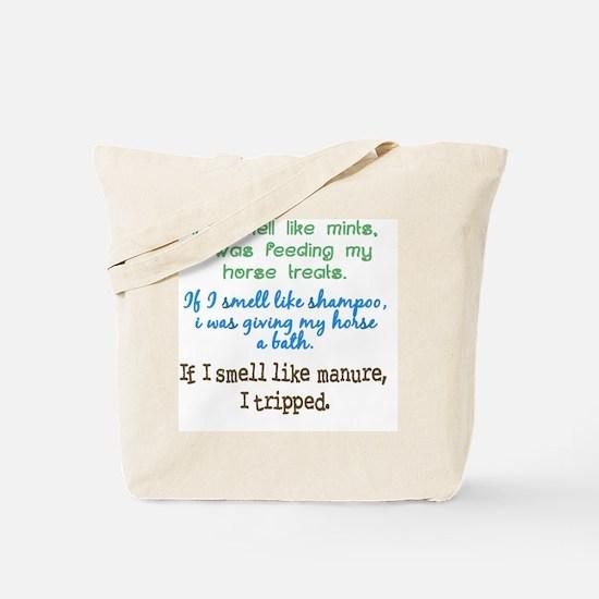 If I Smell Like... Tote Bag