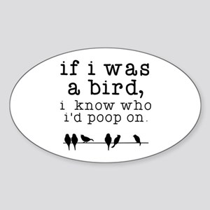 If I was a Bird Sticker