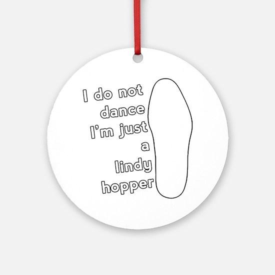 JustALindyHopper_LIGHT Round Ornament