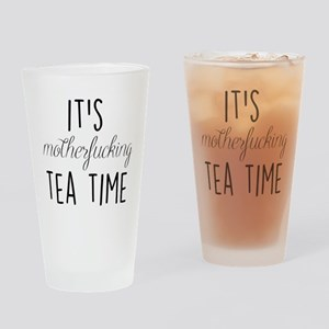 It's Tea Time Drinking Glass