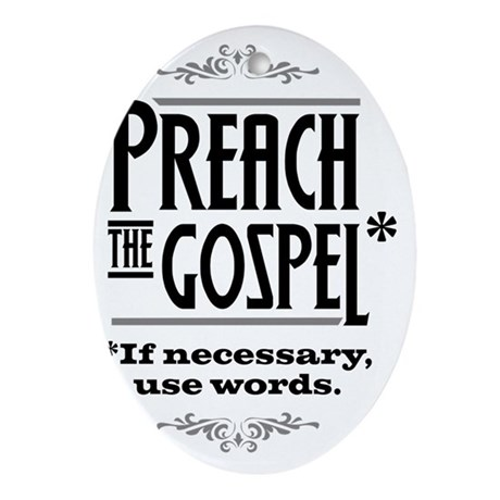 Preach the Gospel 1_light Oval Ornament