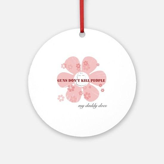 guns dont kill Round Ornament