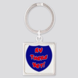 RVThere-HighwaySign Square Keychain