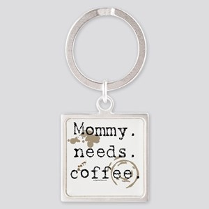 mommyneedscoffee Square Keychain