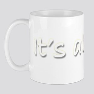 Its-all-goo2-wht-space Mug