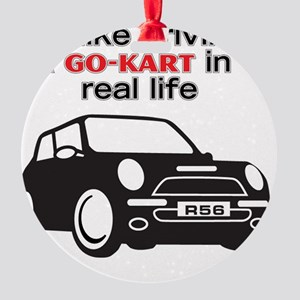 Like Driving a Go-Kart Round Ornament